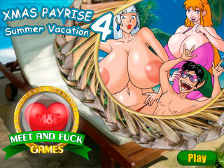 Meet and Fuck mobile games XMas Payrise 4 Summer Vacation